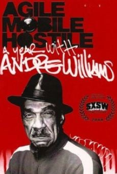Película: Agile, Mobile, Hostile: A Year with Andre Williams