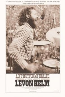 Película: Ain't in It for My Health: A Film About Levon Helm