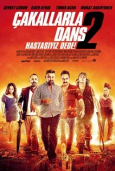Çakallarla Dans 2: Hastasiyiz Dede online free