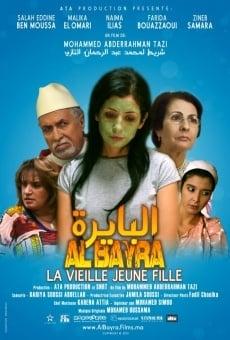 Ver película Al Bayra, la vieille jeune fille