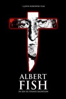 Albert Fish: In Sin He Found Salvation