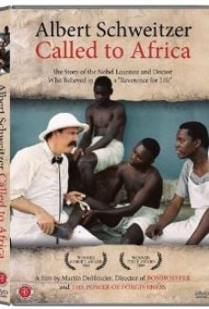 Película: Albert Schweitzer: Called to Africa