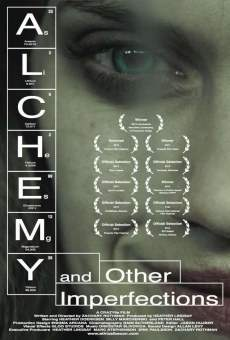 Ver película Alchemy and Other Imperfections