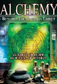 Ver película Alchemy: Beyond the Emerald Tablet