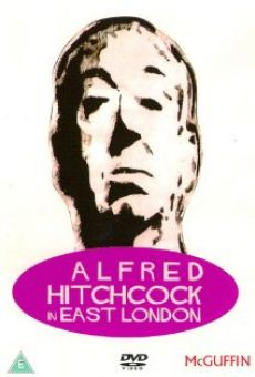 Ver película Alfred Hitchcock in East London