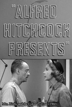 Alfred Hitchcock Presents: Mrs. Bixby and the Colonel's Coat en ligne gratuit
