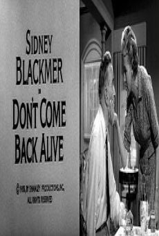 Alfred Hitchcock presents: Don't come back alive on-line gratuito
