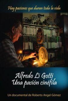 Alfredo Li Gotti. Una pasión cinéfila on-line gratuito