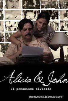 Ver película Alicia & John, el peronismo olvidado