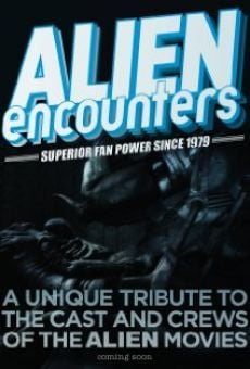 Película: Alien Encounters: Superior Fan Power Since 1979