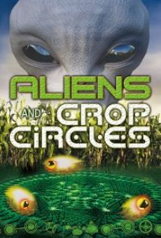 Película: Aliens and Crop Circles