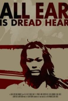 All Ear is Dread Hear on-line gratuito