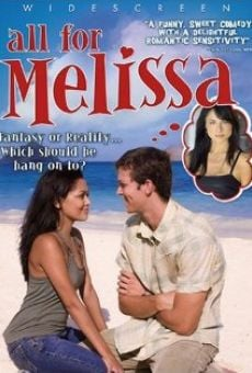 All for Melissa on-line gratuito