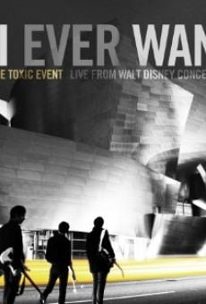 Película: All I Ever Wanted: The Airborne Toxic Event Live from Walt Disney Concert Hall