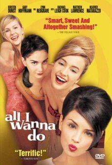 Ver película All I Wanna Do