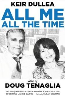 Ver película All Me, All the Time