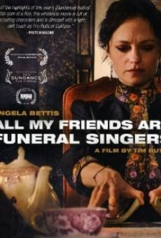 All My Friends Are Funeral Singers on-line gratuito
