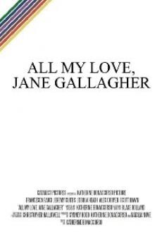 Película: All My Love, Jane Gallagher