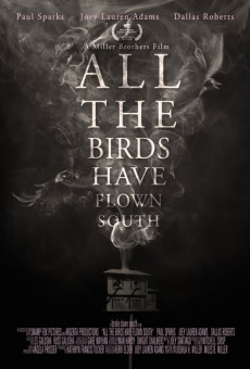 Ver película All the Birds Have Flown South