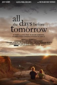 Película: All the Days Before Tomorrow