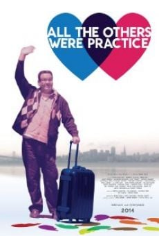 Película: All the Others Were Practice