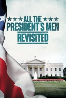 All the President's Men Revisited on-line gratuito