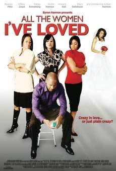 Ver película All the Women I've Loved