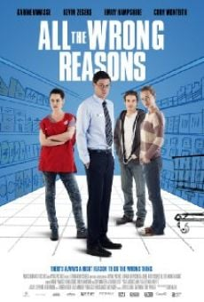 Película: All the Wrong Reasons