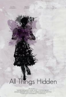 Watch All Things Hidden online stream