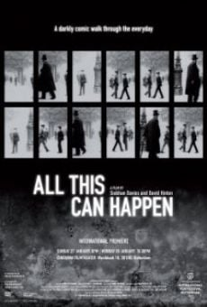 Película: All This Can Happen