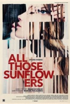 Ver película All Those Sunflowers