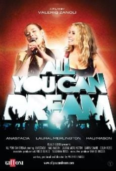 Watch All You Can Dream online stream