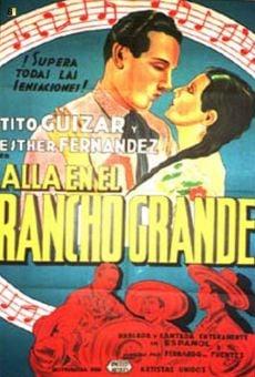 Ver película Allá en el Rancho Grande