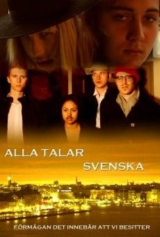 Ver película Alla Talar Svenska