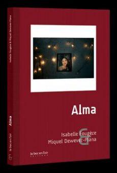 Watch Alma: A Tale of Violence online stream
