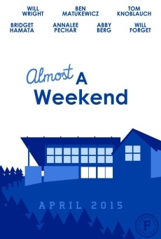 Almost a Weekend on-line gratuito