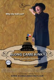 Along Came Kinky... Texas Jewboy for Governor gratis