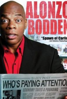 Película: Alonzo Bodden: Who's Paying Attention