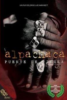 Ver película Alpachaca, puente de tierra