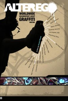 Alter Ego: A Worldwide Documentary About Graffiti Writing on-line gratuito