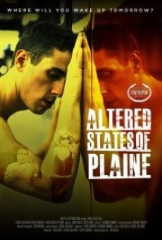 Ver película Altered States of Plaine