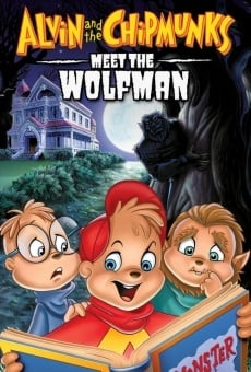 Alvin and the Chipmunks Meet the Wolfman online