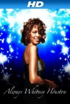 Ver película Always Whitney Houston