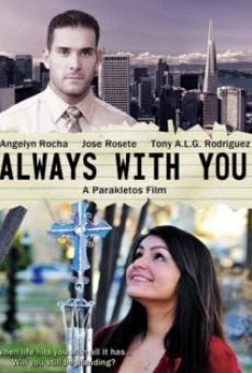 Ver película Always with You