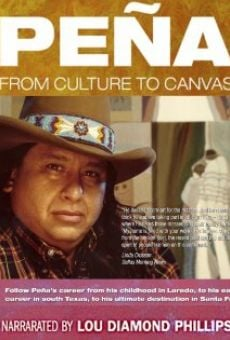 Película: Amado M. Peña, Jr: From Culture to Canvas