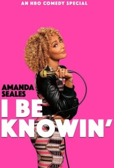 Amanda Seales: I Be Knowin' online
