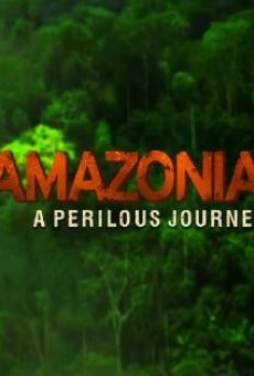 Amazonia: A Perilous Journey on-line gratuito