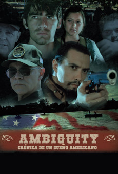 Ver película Ambiguity: Crónica de un Sueño Americano