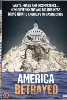America Betrayed gratis