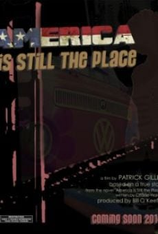 Ver película America Is Still the Place